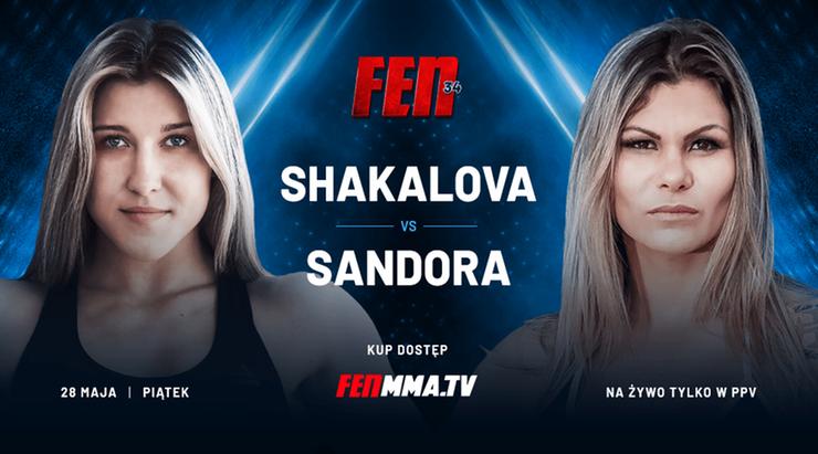 FEN 34: Shakalova zmierzy się z niepokonaną Brazylijką