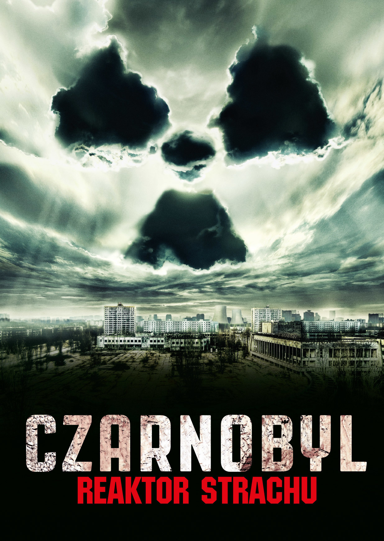 Czarnobyl Reaktor Strachu